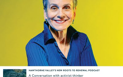 Hawthorne Valley has a Podcast: Roots to Renewal